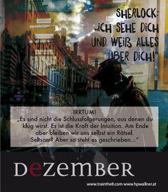 """Das Calendarium - """"I am Sherlocked"""": Wirkungsvoll in einer komplexen Welt - DEZ: """"Wir bleiben uns selbst ein Rätsel"""" Quelle: Wallner & Schauer GmbH, Web: www.trainthe8.com Blog: www.hpwallner.com - Erhältlich auf AMAZON! Intuition, Movie Posters, Movies, Blog, Maps, Inspiring Pictures, Personal Development, Strength Workout, World"""