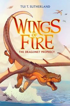 Wings of Fire #1: The Dragonet Prophecy by Tui T. Sutherland, http://www.amazon.com/dp/0545349184/ref=cm_sw_r_pi_dp_I5Brrb1F0PR9P