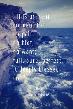 ... present moment - Villette, Charlotte Brontë