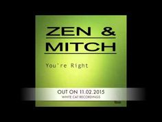 """ZEN & MITCH   """"YOU'RE RIGHT"""""""