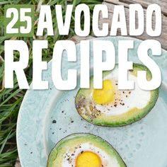 25 Yummy Avocado Recipes- for an instant nutrition boost.