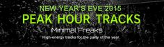 New Year's Eve 2015 Peak Hour Tracks: Club, Festival, After Hours » Minimal Freaks