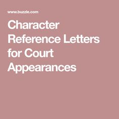 Sample Character Reference For Court By A Family Member  Daina