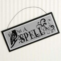 """$4.25 12"""" x 5"""" x .25"""" wood sign -YOU PUT A SPELL ON ME    Get this wooden sign in time for Halloween"""