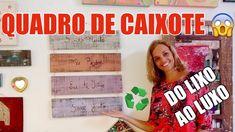 SABE AQUELE CAIXOTE DE FEIRA? FAÇA UM LINDO QUADRO - DIY Diy Videos, Youtube, Crayon Art, Crate, Painting Furniture, Crates, Easy Art, Atelier, Upcycled Crafts