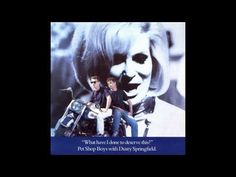 Pet Shop Boys with Dusty Springfield - What Have I Done To Deserve This?...