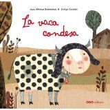La vaca condesa / The Countess Cow (Spanish Edition) by Juan A. Belmontes and Evelyn Daviddi  9788498713800 [MAR 2014]