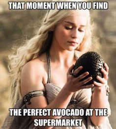 You live for this: | 17 Ways You Know Avocados Rule Your Life