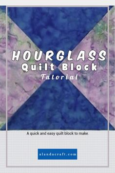Learn how to make the Hourglass quilt block from our step by step tutorial. Also know as a quarter square quilt block. Ideal as a fill block in your quilts Quilting Tips, Quilting Tutorials, Quilting Designs, Quilt Blocks Easy, Easy Quilts, Scrappy Quilts, Quilt Block Patterns, Pattern Blocks, Abandoned Castles