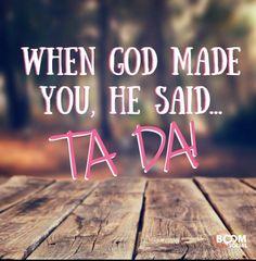 Ta Da!                                                                                                                                                                                 More