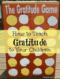 How to Teach Gratitude to Your Children with The Gratitude Game from playpartypin.com