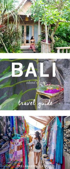 Our Ultimate Bali Travel Guide