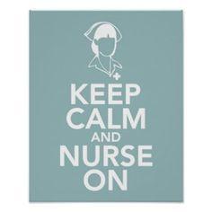 Keep calm and Nurse on