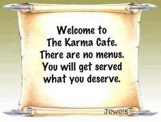Welcome To The Karma Cafe...