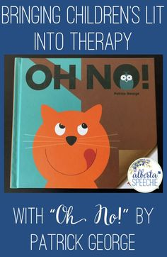 """Oh No!"" by Patrick George is a fun story to use during speech therapy. Here are five ways to use it in therapy. #SLPbooks #languagetherapy #speechtherapy"