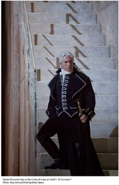 Dmitri as Count Di Luna, Il Trovatore, Verdi. In other words, the moment I fell in love with him.