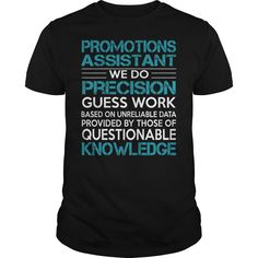 Awesome Tee For Promotions Assistant T-Shirts, Hoodies. ADD TO CART ==► https://www.sunfrog.com/LifeStyle/Awesome-Tee-For-Promotions-Assistant-100290585-Black-Guys.html?id=41382