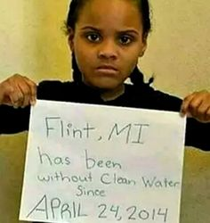 Flint, MI.  Clean water,  how is this something everyone doesn't already have in 2016?