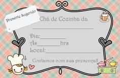 Convite de Chá de Cozinha: modelos para baixar e imprimir Tupperware, Bingo, Kitchen Shower, Plan Your Wedding, Chai, Party Invitations, Tea Party, Free Printables, Place Card Holders