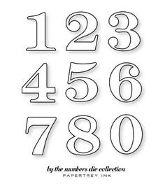 By the Numbers Die Collection (set of Papertrey Ink Clear Stamps Dies Paper Ink Kits Ribbon Number Stencils, Hand Lettering Fonts, Alphabet And Numbers, Scrapbook Supplies, Scrapbooking, Clear Stamps, Coloring Pages, Decoupage, Number Fonts