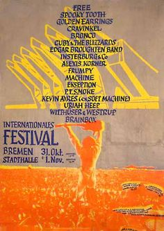 International Festival Bremen '70: Free, Spooky Tooth, Uriah Heep, Golden Earring, Kevin Ayers, Ekseption, Brainbox, Cuby + Blizzards and more