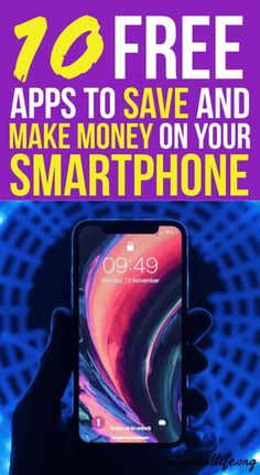 10 Free Tools To Save and Make Money On Your Smartphone