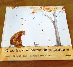 """""""Orso ha una storia da raccontare"""": l'ascolto, l'amore e l'attesa ~ KeVitaFarelamamma"""