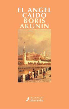 El ángel caído / Boris Akunin http://encore.fama.us.es/iii/encore/record/C__Rb1982985?lang=spi
