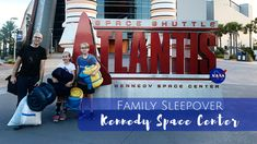 Family Sleepover At Kennedy Space Center - The Beckham Project Girl Scout Activities, Activities For Girls, Fun Activities, Camping With Kids, Travel With Kids, Kennedy Space Center Florida, Legoland Florida, Attractions In Orlando, Visit Orlando