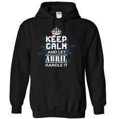 Keep Calm and Let ABRIL Handle It T Shirts, Hoodies. Check price ==► https://www.sunfrog.com/Christmas/12-12-Keep-Calm-and-Let-ABRIL-Handle-It-rehkvsdjbg-Black-10305795-Hoodie.html?41382 $37.99