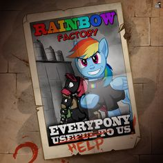 rainbow factory were we make rainbows out of PONYS. Just so you know I have never read these fanfics. Best Creepypasta, Creepypasta Characters, Mlp My Little Pony, My Little Pony Friendship, Rainbow Dash, Mlp Fan Art, Little Poney, Scary, Horror