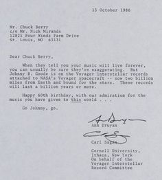 """mindblowingscience: """" Carl Sagan wrote a letter to Chuck Berry on his 60th birthday letting him know that his song Johnny B. Goode is on the spacecraft voyager (at that point 2 billion miles from..."""