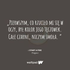 Wattpad Stories, Fire, Quotes, Quotations, Quote, Shut Up Quotes