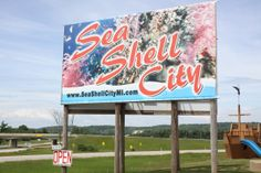 Sea Shell City-Cheboygan, MI  (loved stopping here as a kid, on the way to the Yoop!)