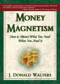 Suma grabbed Money Magnetism: How to Attract What You Need When You Need It by J. Donald Walters #Books #JDonaldWalters