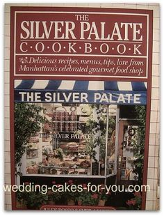 Silver Palate cookbook review at wedding-cakes-for-you.com