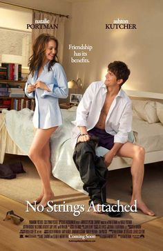 Possibly the best romantic comedy ever - No Strings Attached