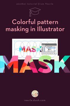 Colorful pattern masking in Illustrator // tutorial, patterns, illustrator, mask, colors // Learn how to create a coloful pattern mask in Adobe Illustrator. Graphisches Design, Graphic Design Tutorials, Flat Design, Graphic Design Inspiration, Tool Design, Game Design, Design Trends, Design Process, Layout Design