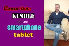 como ler Kindle no smartphone ou tablet