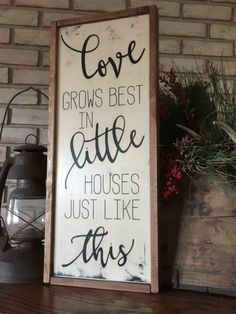 Love Grows Best in Little Houses Just Like This - Wood Sign - Framed Sign - Gallery Wall - Farmhouse Style - Home Decor Home Decor Signs, Diy Home Decor, Room Decor, Den Decor, Bedroom Walls, Banners, Decor Inspiration, Decor Ideas, Diy Wood Signs