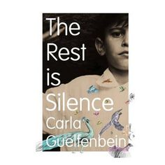 The Rest is Silence: Carla Guelfenbein The Rest Is Silence, Wedding Lunch, Internal Monologue, Book Review Blogs, Old Flame, What Really Happened, Grief, My Books