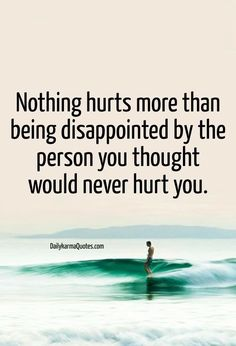 I believe it's something you never really get over. It gets filed away in your memory bank. But hurts whenever you think about it