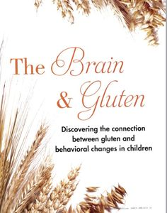 {Article} How the brain is affected by gluten in our children. #glutenfree #celiac