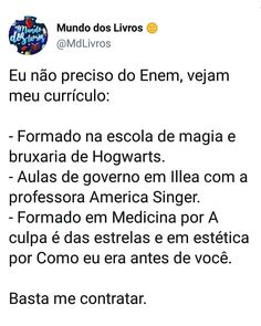 To aceitando emprego 😂❤ Saga, Comedy Memes, What Happens When You, What Is Life About, Love Book, Book Lovers, Hogwarts, Texts, Fangirl