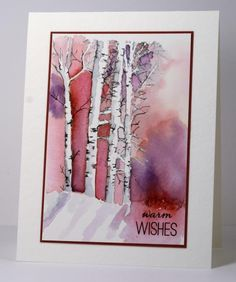 "This is so pretty - by Heather Telford from Splitcoast stampers.  ""I partially inked the stamp with a distress marker then added sky colour with a paintbrush and distress stains. I went over the outlines of the trees with a black marker adding markings and twigs.  http://cards.heathertelford.com/2015/01/03/warm-wishes-for-a-cold-winters-day/"