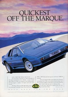 This 1987 Lotus Esprit ad starts with a pun but adds nice artwork and typography. Very classy and modern-feeling for My dream car Lotus Sports Car, Lotus Car, Vintage Advertisements, Vintage Ads, Lotus Esprit, Ad Car, Car Advertising, Car Posters, Old Ads