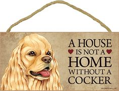 Cocker Spaniel Wood Dog Sign Wall Plaque 5 x 10 Available at www.DogLoverStore.com