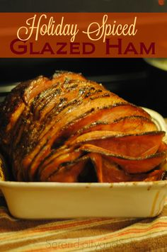 Holiday Spiced Glazed Ham Recipe - Serendipity and Spice