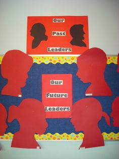 "I like the idea of students drawing their own silhouettes for a Presidents' Day bulletin board display.  Having silhouettes of Presidents Washington and Lincoln with the title ""Our Past Leaders and Our Future Leaders"" is an inspiring title for a display of your students' silhouettes."