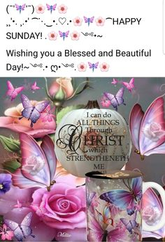 Happy Sunday, Beautiful Day, Blessed